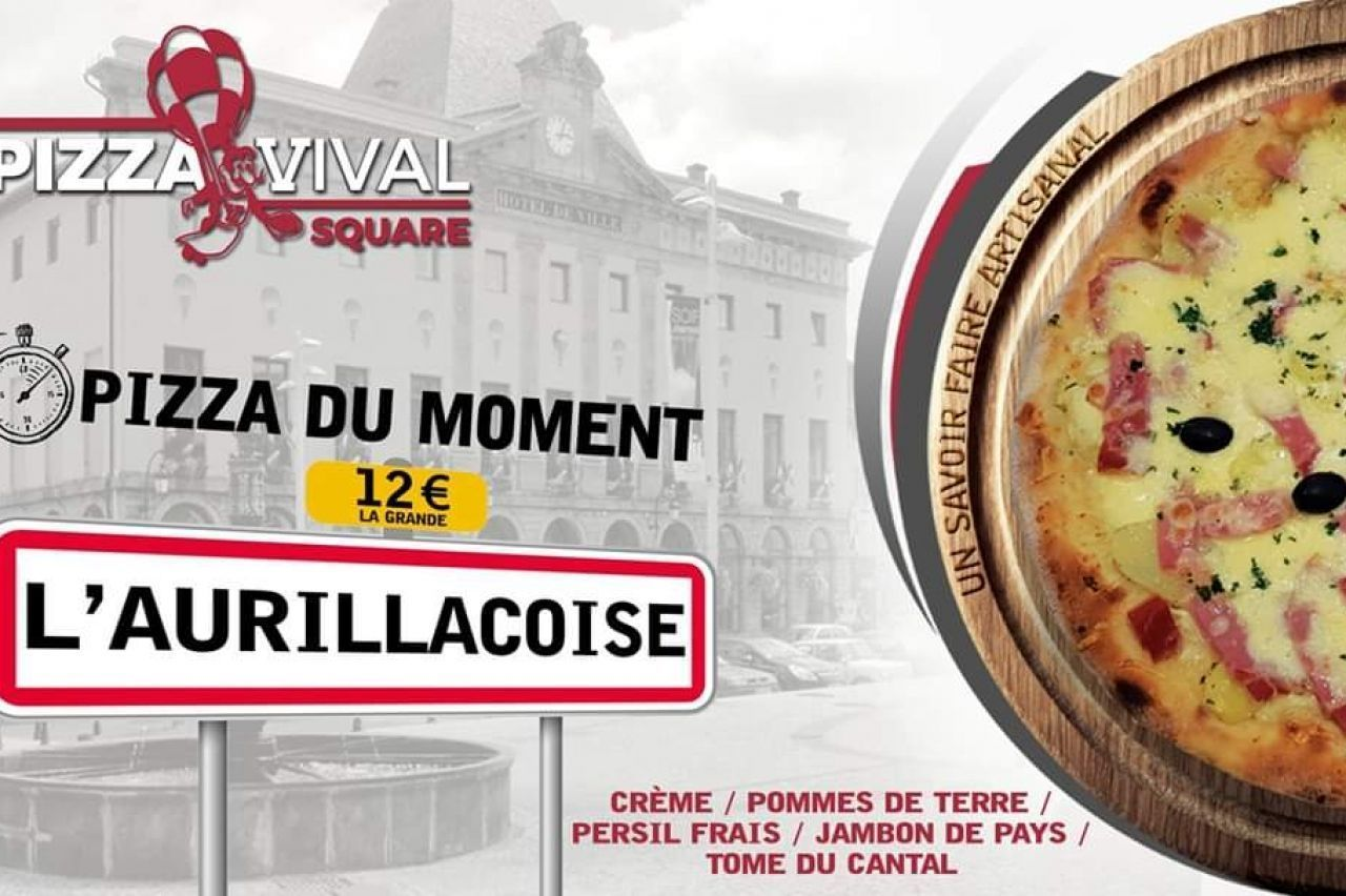 PIZZA VIVAL SQUARE SARL - Pizza du moment